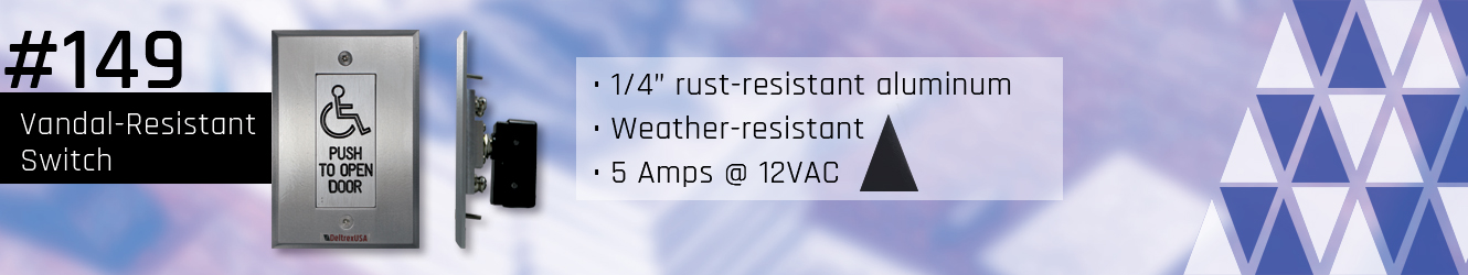 149 Vandal-Resistant Switch Control